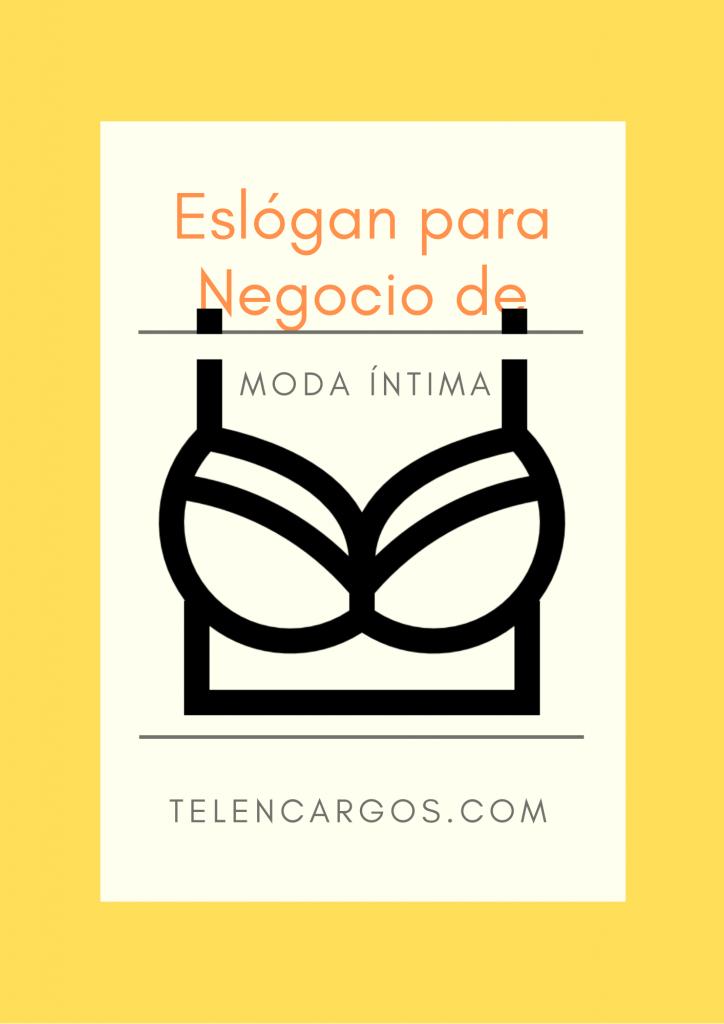 Eslogan Para La Moda íntima Emprende Negocios